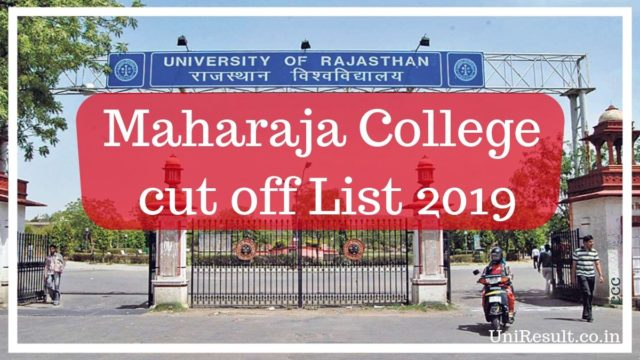 Maharaja College cut off List 2019