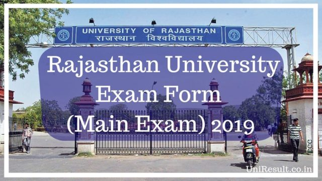 Rajasthan University Exam Form (Main Exam) 2019