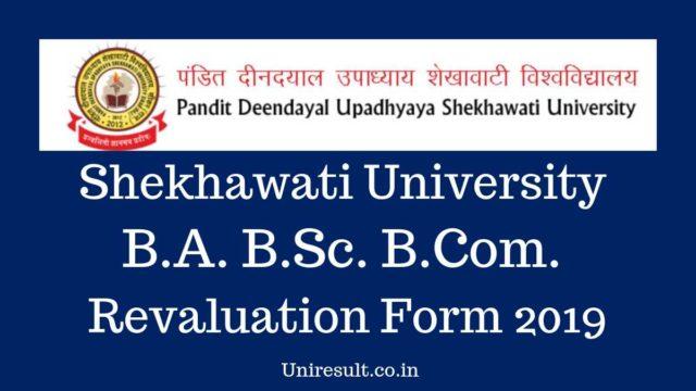 Shekhawati University BA BSC BCOM Revaluation Form 2019