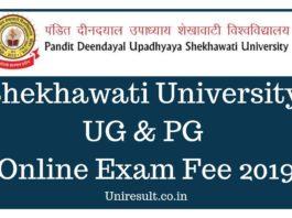 Shekhawati University UG & PG Online Exam Fee 2019