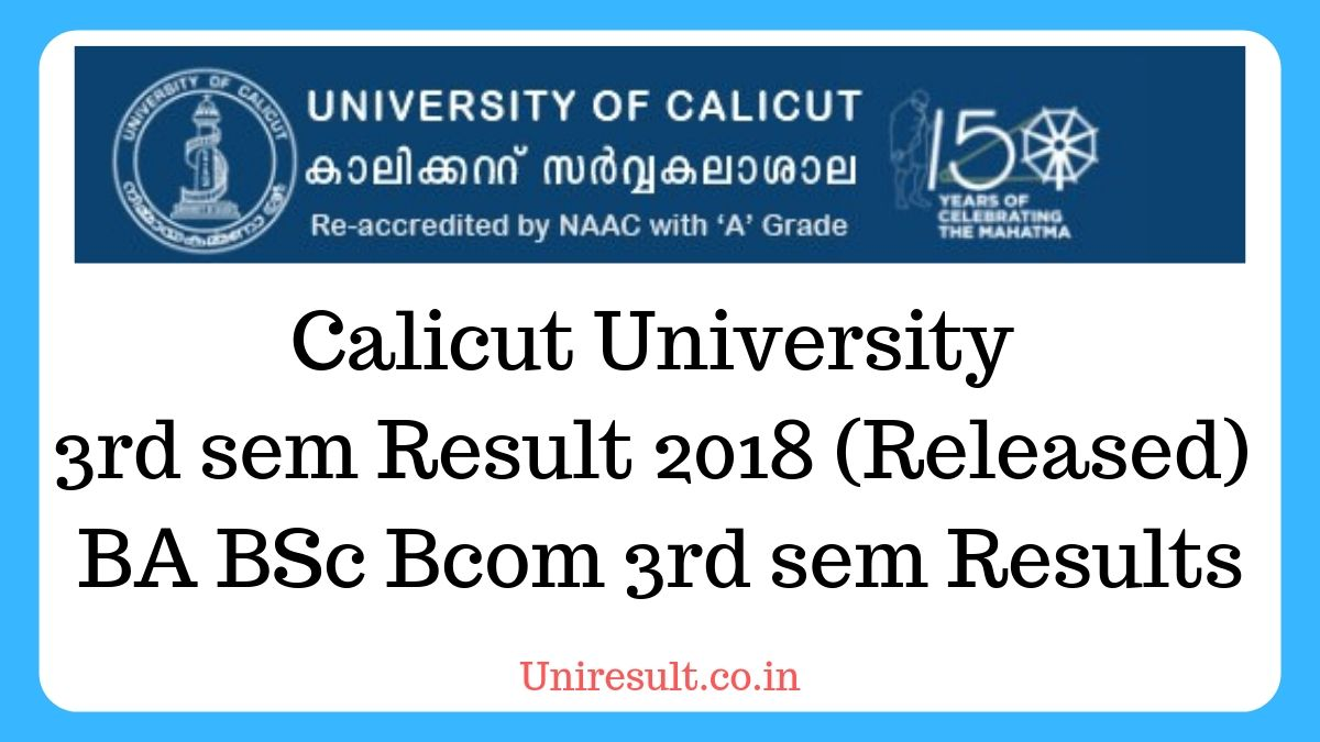 Calicut University 3rd sem result 2018 (Released) – BA BSc Bcom 3rd sem results