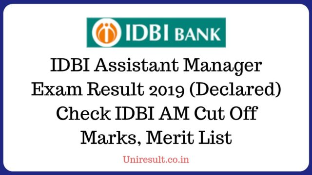IDBI Assistant Manager Exam Result 2019