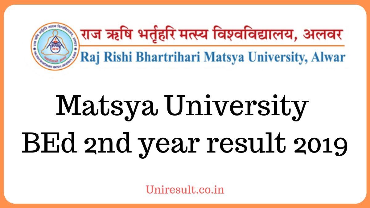 Matsya University BEd 2nd year result 2019 name wise