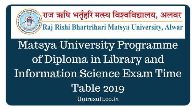 Matsya University D.Lib. Exam time table 2019