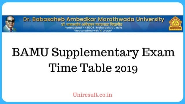 BAMU Supplementary Exam Time Table 2019