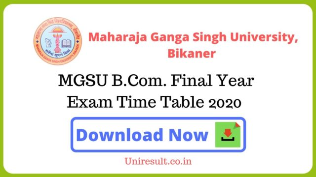 MGSU BCom Final Year Exam Time Table 2020