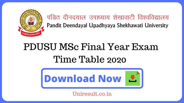 PDUSU MSc Final Year Exam Time Table 2020