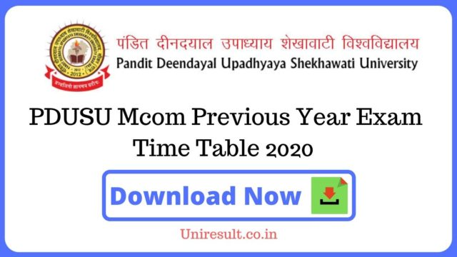 PDUSU Mcom Previous Year Exam Time Table 2020
