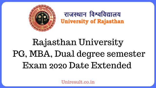 Rajasthan University  PG, MBA, Dual degree semester Exam 2020 Date Extended