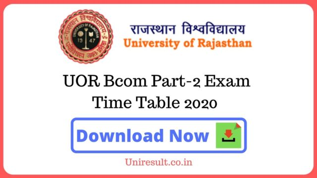 UOR BCom Part 2 Exam Time Table 2020