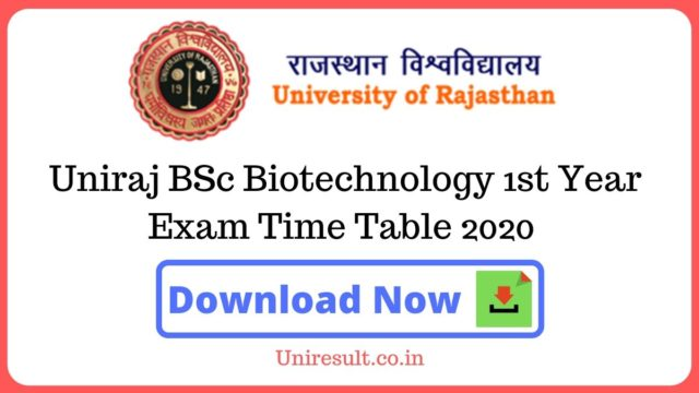 Uniraj BSc Biotechnology 1st Year Exam Time Table 2020
