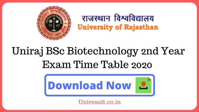 Uniraj BSc Biotechnology 2nd Year Exam Time Table 2020