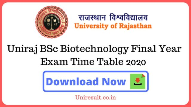 Uniraj BSc Biotechnology Final Year Exam Time Table 2020