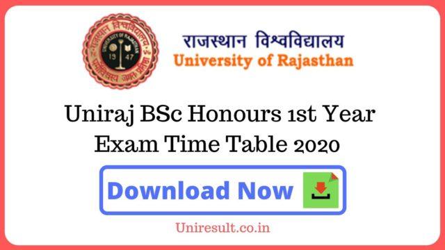 Uniraj BSc Honours 1st Year Exam Time Table 2020