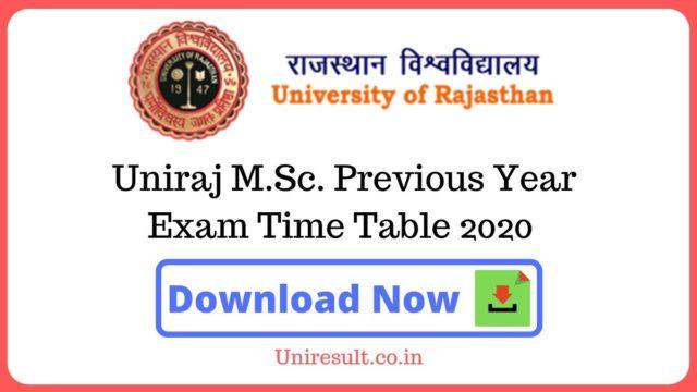 Uniraj MSc Previous Year Exam Time Table 2020