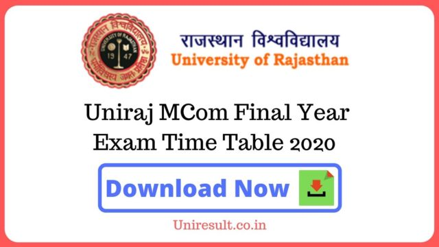 Uniraj Mcom Final Year Exam Time Table 2020