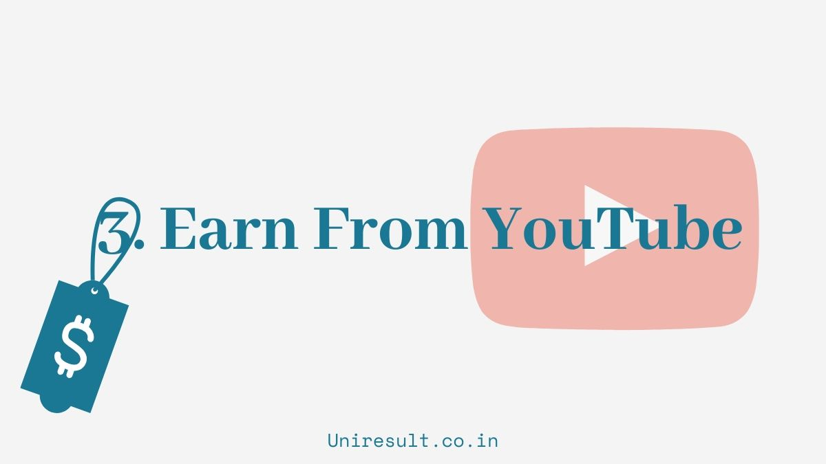 3. earn from youtube videos - online earning options for 10th 12th students