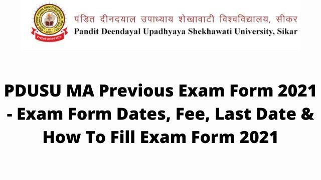 PDUSU MA Previous Exam Form 2021 – Exam Form Dates, Fee, Last Date & How To Fill Exam Form 2021