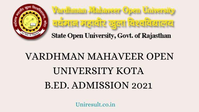 Vardhman Mahaveer Open University Kota Admission B.Ed. 2021