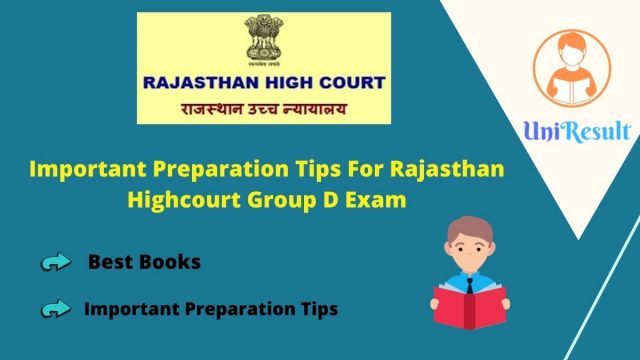 Important Preparation Tips For Rajasthan Highcourt Group D Exam