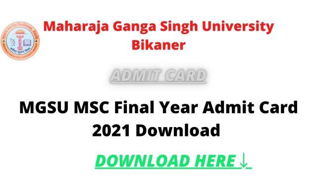 MGSU MSC Final Year Admit Card 2021 Download