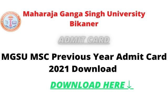 MGSU MSC Previous Year Admit Card 2021 Download MGSU MSC Previous Year Hall Ticket