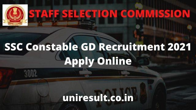 SSC Constable GD Recruitment 2021 Apply Online