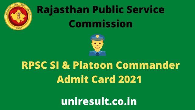 RPSC SI and Platoon Commander Admit Card