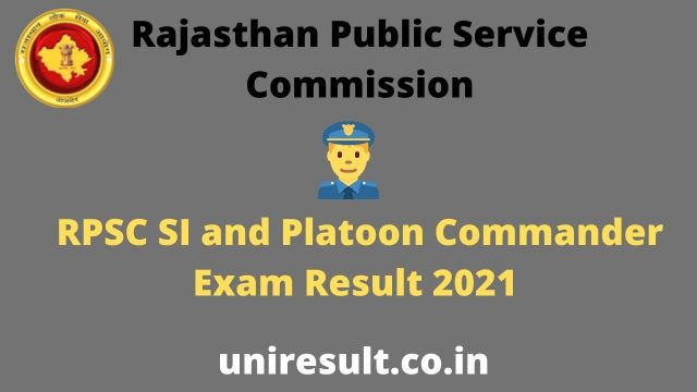 RPSC SI and Platoon Commander Exam Result 2021