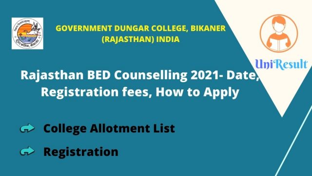 Rajasthan BED Counselling 2021- Date, Registration fees, How to Apply